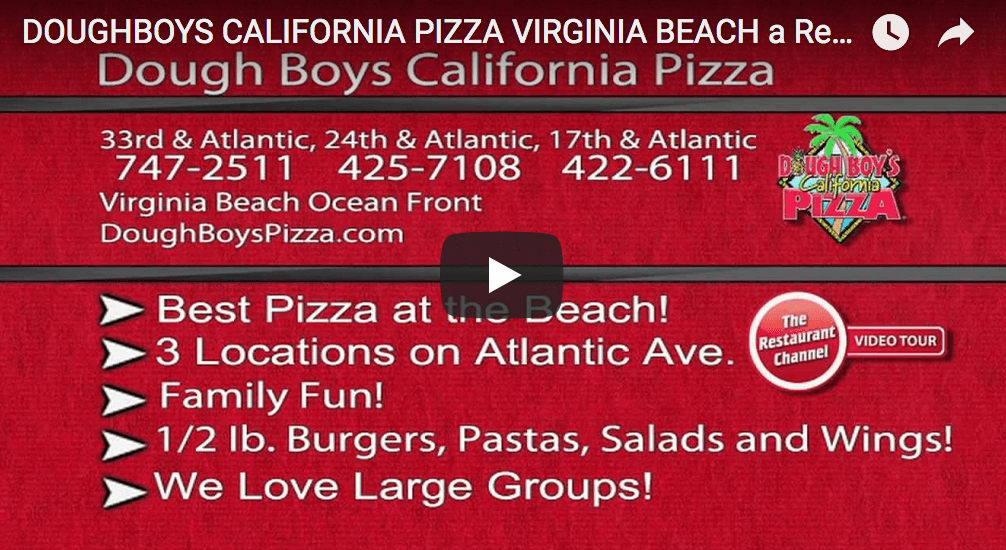Youtube screenshot including information from 33rd & atlantic, 24th & atlantic, and 17th and atlantic Dough Boy's Pizza Virginia Beach Oceanfront